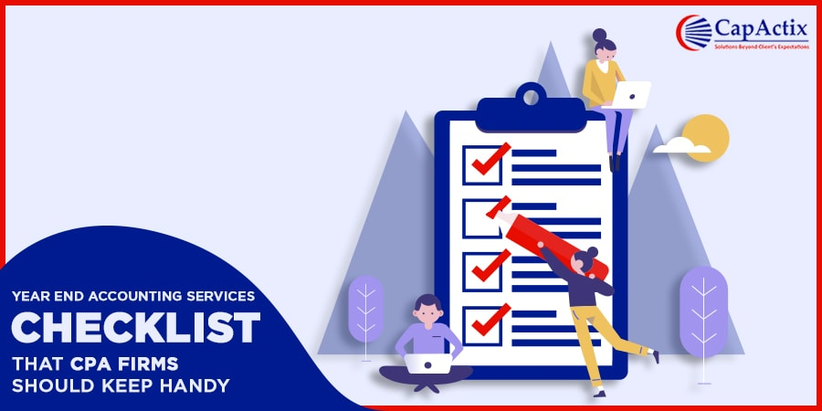 Year-end Accounting Services Checklist That CPA Firms Should Always Keep Handy