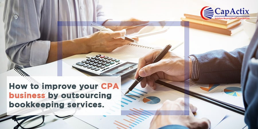 Let's Outsource Bookkeeping Services & Improve your CPA Business Dynamically