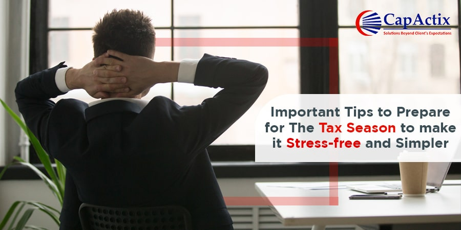 Let's Make This Tax Season Stress-free with Some Simple Tax Preparation Service Tips