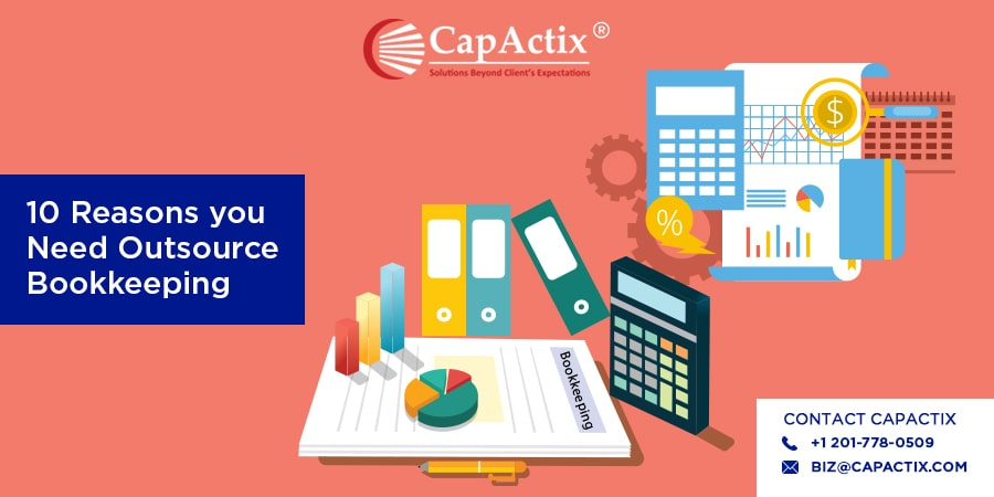 10 Reasons That Encourages CPAs To Outsource Bookkeeping Services