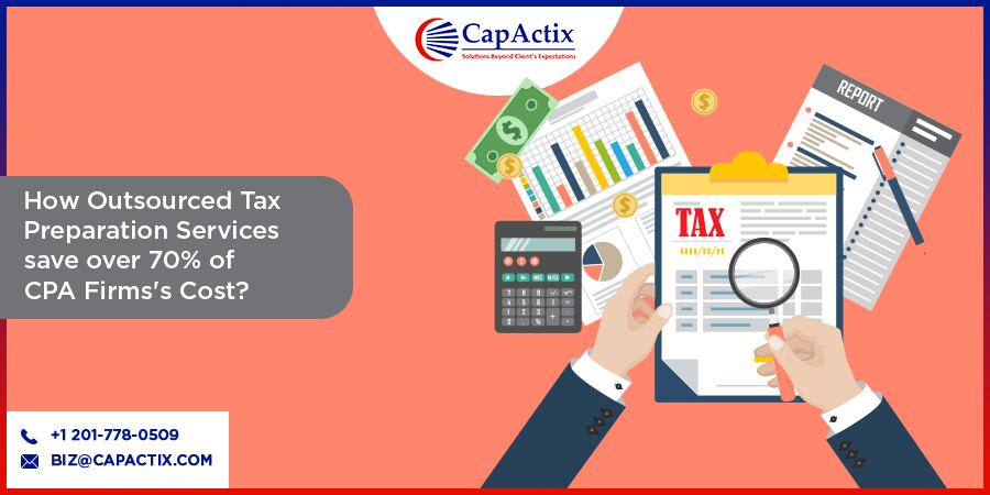 How Outsourced Tax Preparation Services save over 70% of CPA Firms's Cost