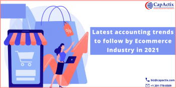Latest accounting trends to follow by Ecommerce Industry in 2021