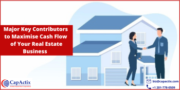 Major Key Contributors to Maximize Cash Flow of Your Real Estate Business